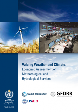 Valuing Weather and Climate: Economic Assessment of Meteorological and Hydrological Services